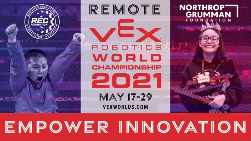 Remote VEX Robotics World Championship 2021